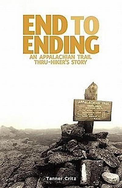 End to Ending: An Appalachian Trail Thru-Hiker's Story