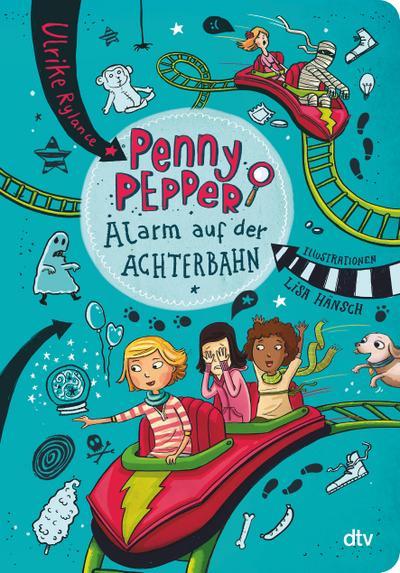 Penny Pepper 02 - Alarm auf der Achterbahn