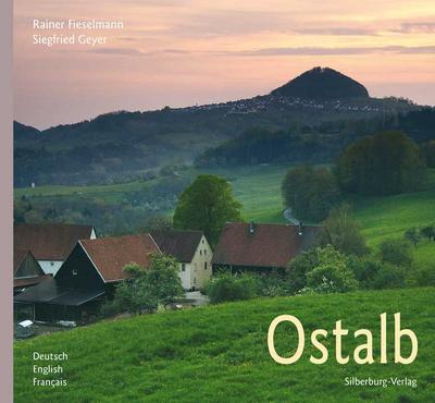 Ostalb: Text von Hendrik Rupp. Deutsch, English, Francais