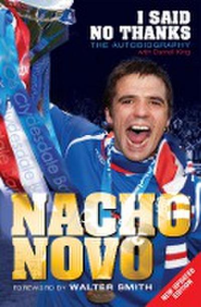 I Said No Thanks. Nacho Novo