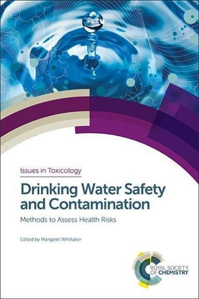 Drinking Water Safety and Contamination: Methods to Assess Health Risks