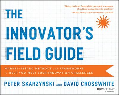 The Innovator's Field Guide
