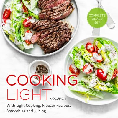 Cooking Light Volume 1 (Complete Boxed Set)