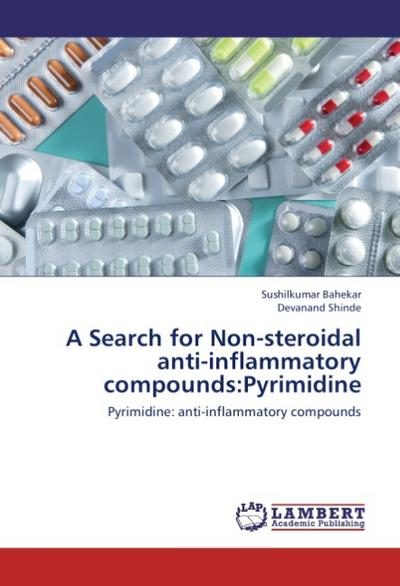 A Search for Non-steroidal anti-inflammatory compounds:Pyrimidine