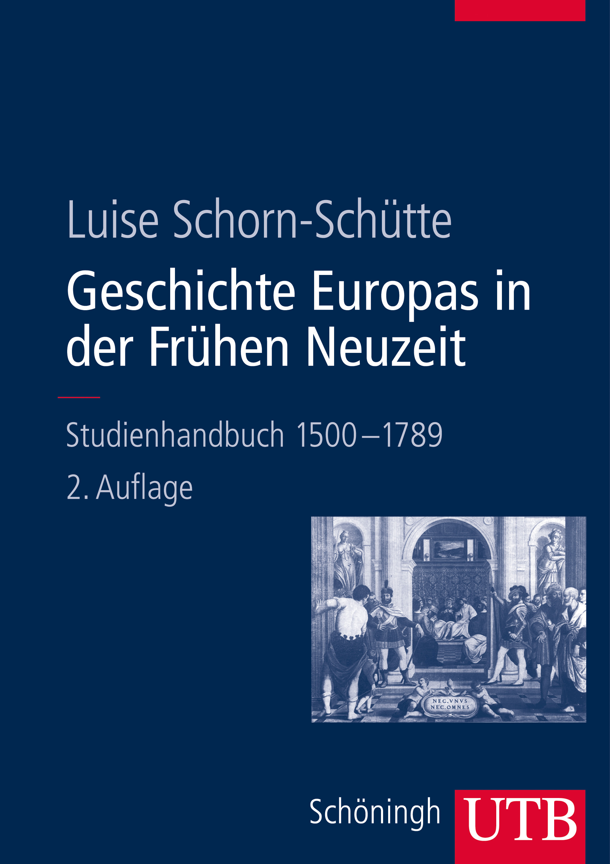 Geschichte Europas in der Frühen Neuzeit Luise Schorn-Schütte 9783825285401