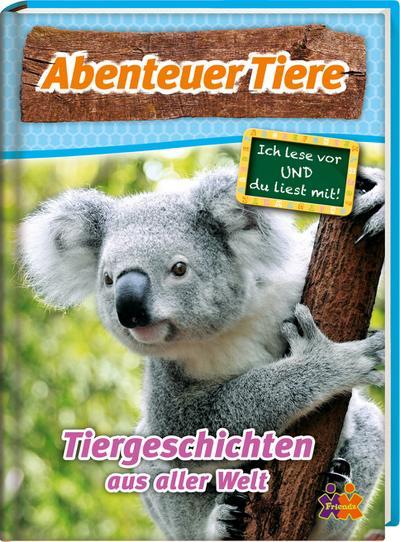 Abenteuer Tiere  Tiergeschichten aus aller Welt