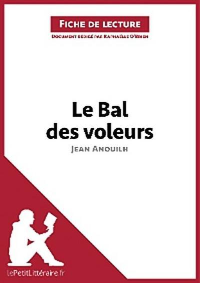 Le Bal des voleurs de Jean Anouilh (Fiche de lecture)