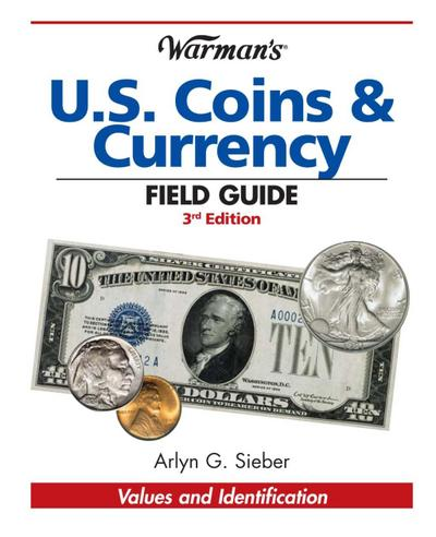 Warman's U.S. Coins & Currency Field Guide