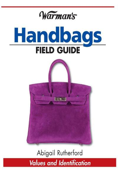 Warman's Handbags Field Guide