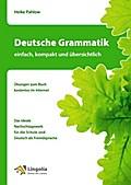 Deutsche Grammatik - einfach, kompakt und übe ...