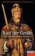 Karl der Große: Der mächtigste Kaiser des Mit ...