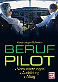Beruf Pilot: Voraussetzungen . Ausbildung . A ...
