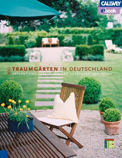100 Traumgärten in Deutschland – eBook