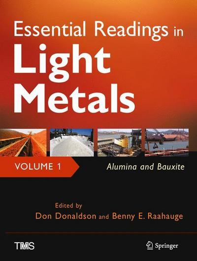 Essential Readings in Light Metals, Volume 1, Alumina and Bauxite