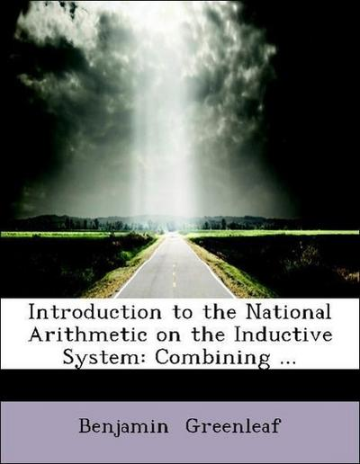 Introduction to the National Arithmetic on the Inductive System: Combining ...