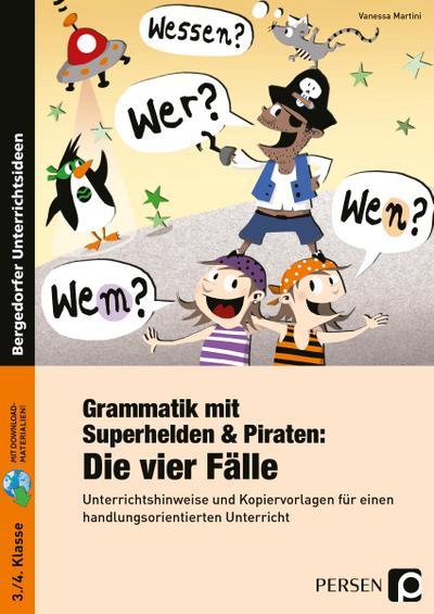 Grammatik mit Superhelden & Piraten: Die 4 Fälle