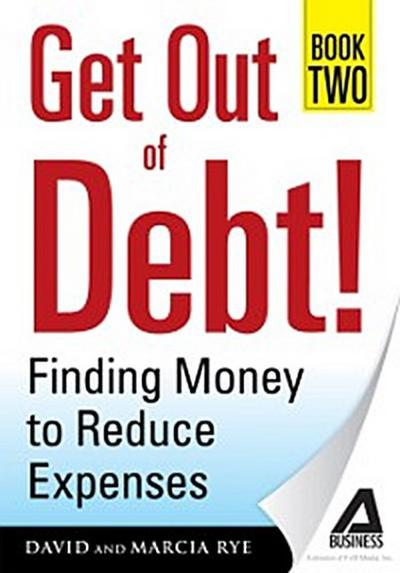 Get Out of Debt! Book Two
