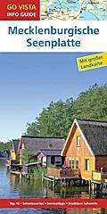 GO VISTA: Reiseführer Mecklenburgische Seenplatte; Mit Faltkarte; Go Vista Info Guide; Deutsch; mit herausnehmbarer Karte