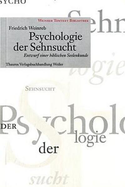 Psychologie der Sehnsucht