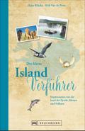 Der kleine Island-Verführer; Impressionen von der Insel der Fjorde, Küsten und Vulkane; Verführer; Deutsch