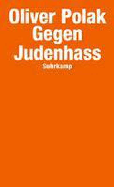 Gegen Judenhass (suhrkamp taschenbuch)