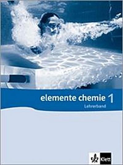 Elemente Chemie 1. Lehrerband 7.-9. Schuljahr