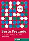 Beste Freunde A2/2 Lehrerhandbuch