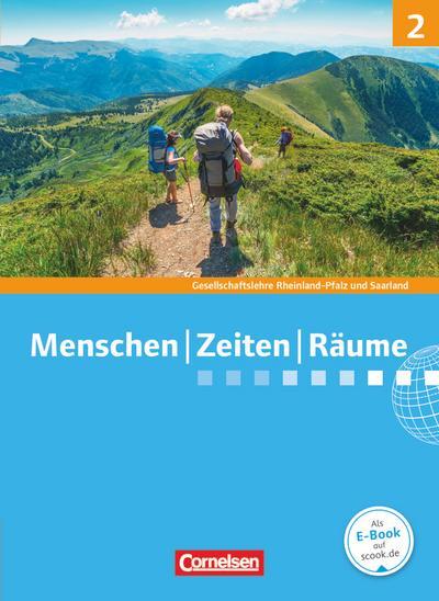 Menschen-Zeiten-Räume - Gesellschaftslehre/Gesellschaftswissenschaften - Rheinland-Pfalz und Saarland, Neue Ausgabe