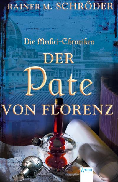 Die Medici-Chroniken (2). Der Pate von Florenz   ; Deutsch