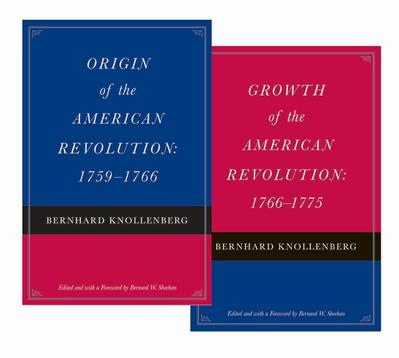 Origin of the American Revolution: 1759-1766 and Growth of the American Revolution: 1766-1775