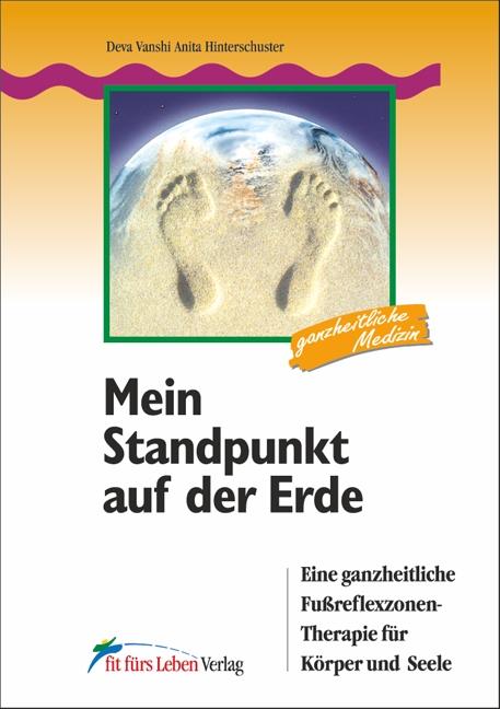 Mein Standpunkt auf der Erde - Deva Vanshi Anita Hinterschus ... 9783898815062