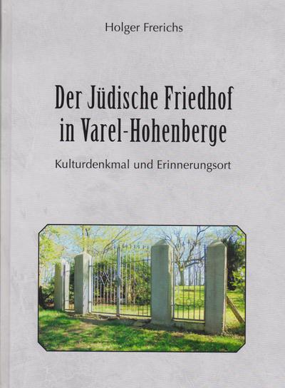 Der Jüdische Friedhof in Varel-Hohenberge