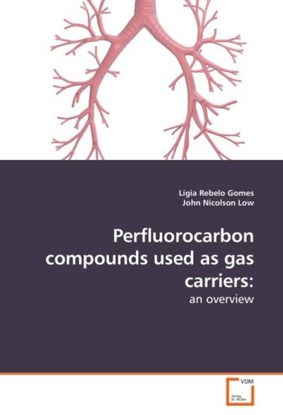 Perfluorocarbon compounds used as gas carriers: