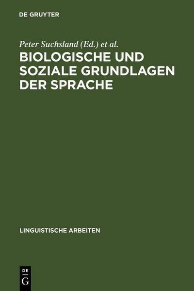 Biologische und soziale Grundlagen der Sprache