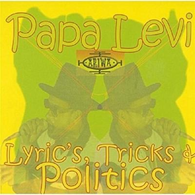 Lyrics,Tricks & Politics