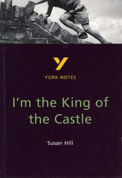 Susan Hill 'I'm the King of the Castle'