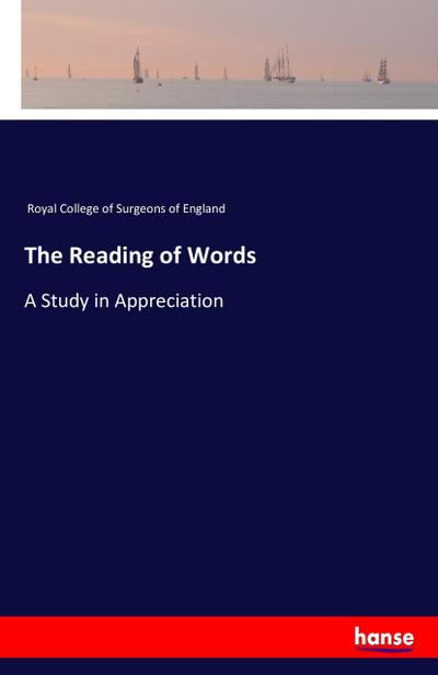 The Reading of Words