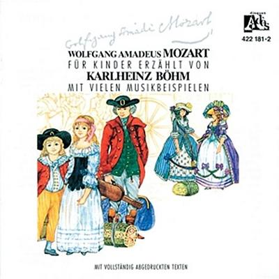 Wolfgang Amadeus Mozart - Sein Leben
