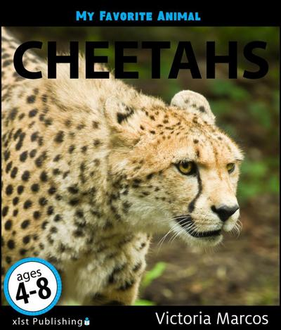 My Favorite Animal: Cheetahs