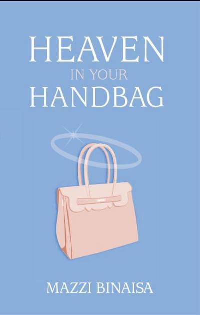 Heaven in your Handbag