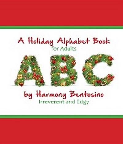A Holiday Alphabet Book