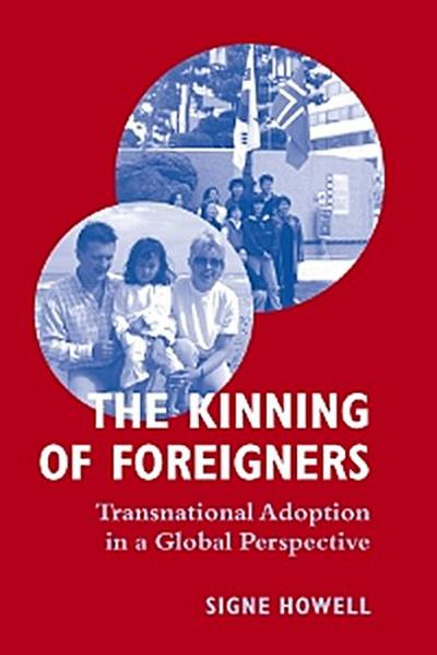 The Kinning of Foreigners