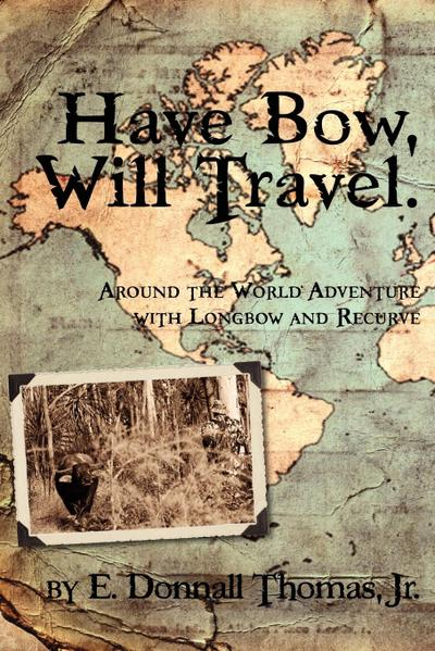 Have Bow, Will Travel