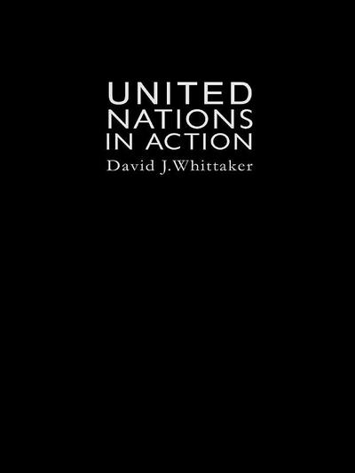 The United Nations In Action