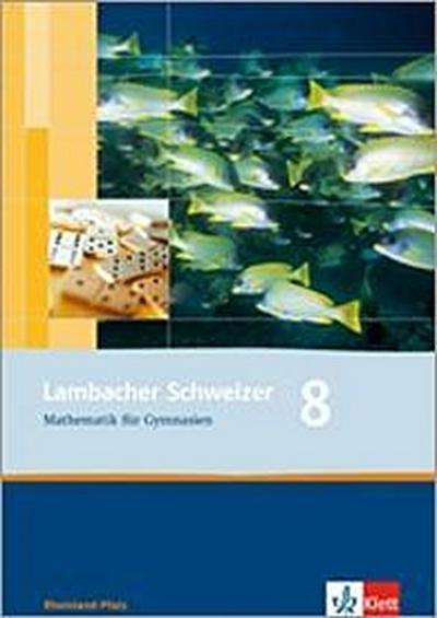 Lambacher Schweizer. 8. Schuljahr. Arbeitsheft plus Lösungsheft. Rheinland-Pfalz
