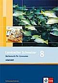Lambacher Schweizer. 8. Schuljahr. Arbeitsheft plus Lösungsheft. Schleswig-Holstein
