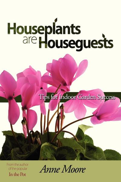 Houseplants Are Houseguests