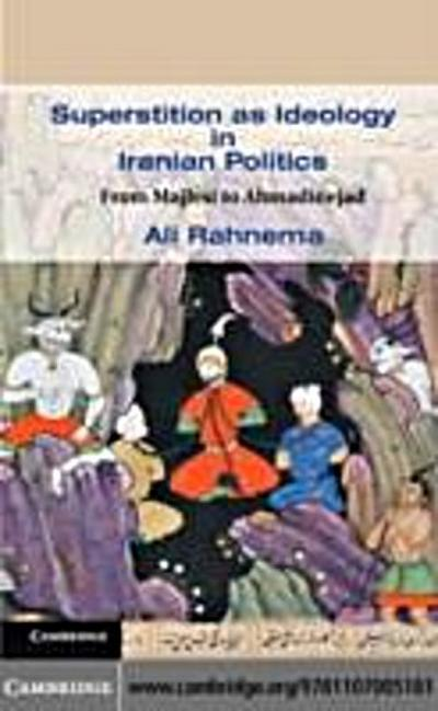 Superstition as Ideology in Iranian Politics