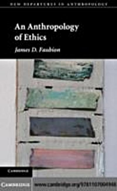 Anthropology of Ethics