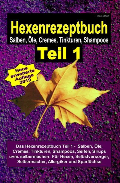 Hexenrezeptbuch Teil 1